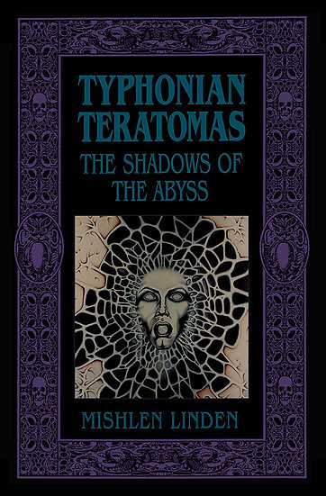w-Typhonian Teratomas: The Shadows of the Abyss