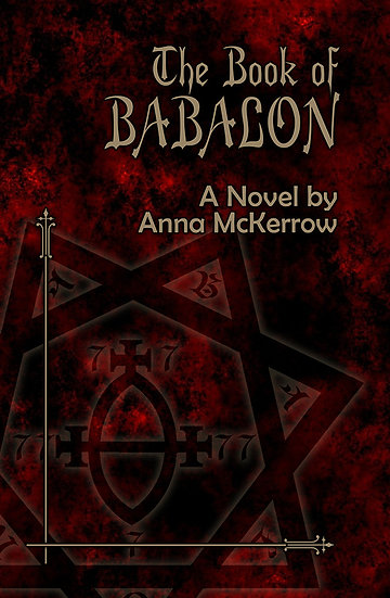 w-The Book of Babalon: A novel by Anna McKerrow