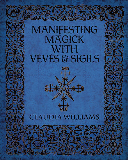 w-Manifesting Magick With Veves and Sigils
