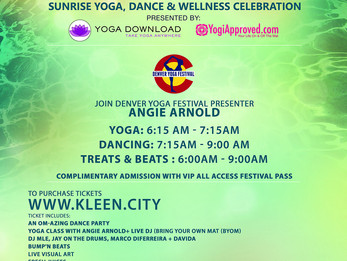 KLEEN Sunrise Yoga & Dance Party at Denver Yoga Festival on August 4th, 2016 | Denver, CO