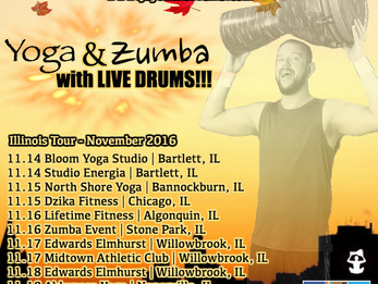 Illinois Tour - November 2016 | Yoga and Zumba with LIVE DRUMS