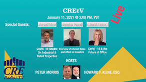 CREtV Live on 1/11/21 @ 3:00 pm, PST discusses Retail, Office & Industrial CRE and Interest Rates