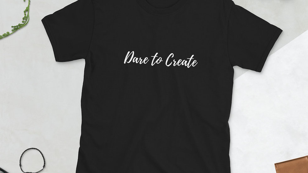 Dare to Create Calligraphy T-Shirt (White Print)