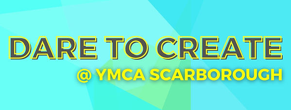 Copy of Dare to Create @ YMCA web banner