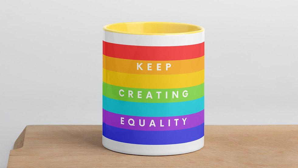 Keep Creating Equality Colour Mug