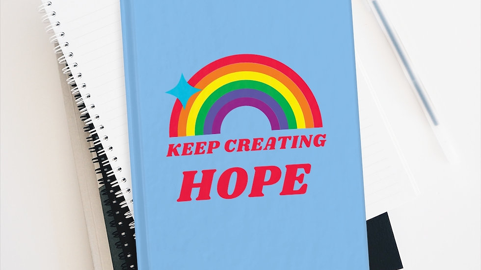 Blue Keep Creating Hope Notebook - Ruled Line