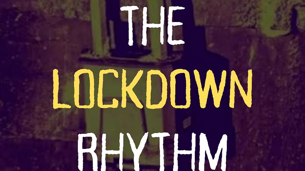 The Lockdown Rhythm (PDF File)