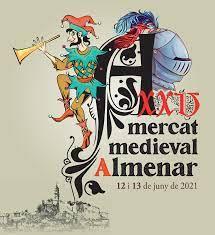 Els dies 12 i 13 de juny de 2021  Almenar recupera el Mercat Medieval i rep milers de visitants