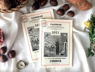 Per Sant Galderic, patró de la pagesia,  cada any surt en nou Calendari de l' Ermità. Demaneu-lo