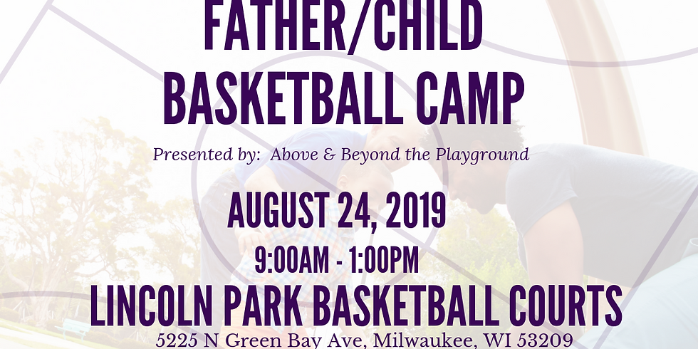Father/Child Basketball Camp