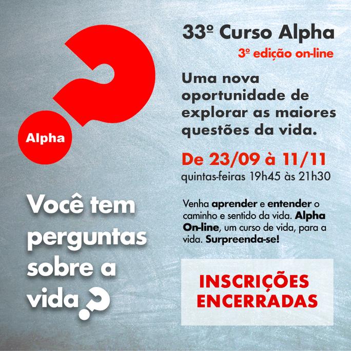 33º CURSO ALPHA - Inscrições encerradas!
