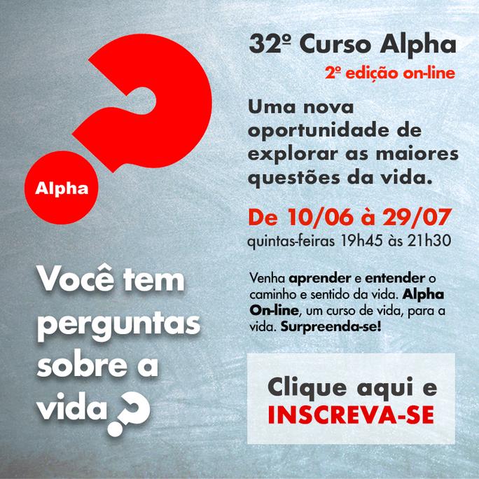 32º CURSO ALPHA - Inscrições abertas!
