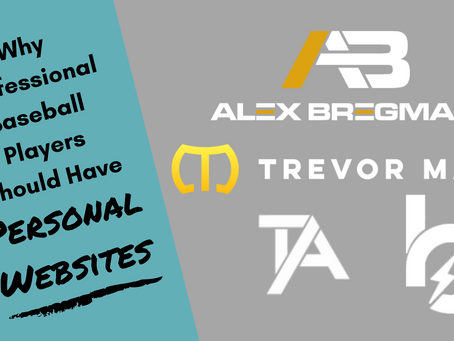 Why Professional Baseball Players Should Have Personal Websites - With Ten Examples