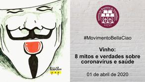 Encontro 7 - Vinho: 8 mitos e verdades sobre coronavírus e saúde
