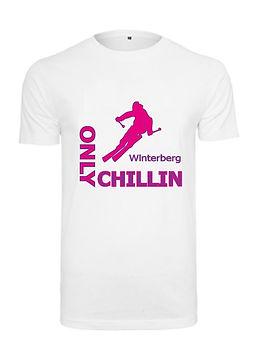 Tshirt Only Chillin Ski weiss.jpg