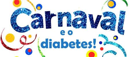 Diabetes e Carnaval: 8 dicas para não deixar amarga sua doce folia