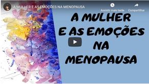 Menopausa: a mulher e as emoções
