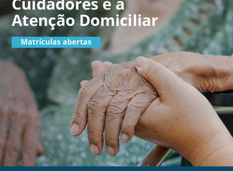 Alzheimer: Matrículas abertas para o curso online de Cuidadores e a Atenção Domiciliar