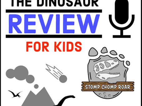 The Dinosaur Review for Kids Podcast!