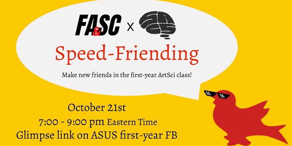 FASC x SACS First-Year Speed Friending!