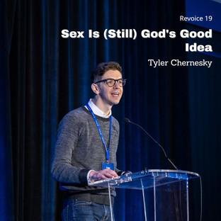 Tyler Chernesky | Sex is Still God's Good Idea