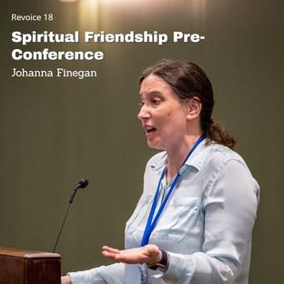 Johanna Finegan   Spiritual Friendship Pre-Conference