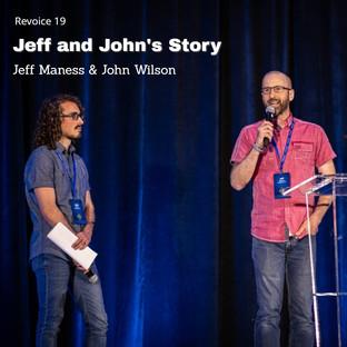 Jeff Maness and John Wilson   Story