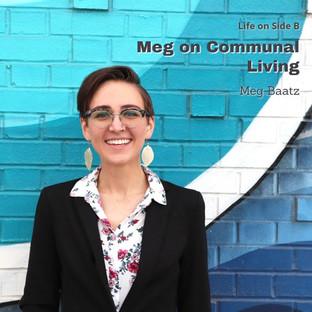 Meg Baatz   Communal Living