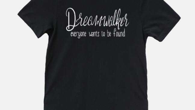 Dreamwalker Quote Tee