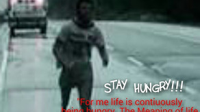 STAY HUNGRY!!!