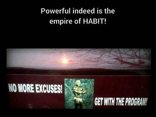 HABITS RULE!