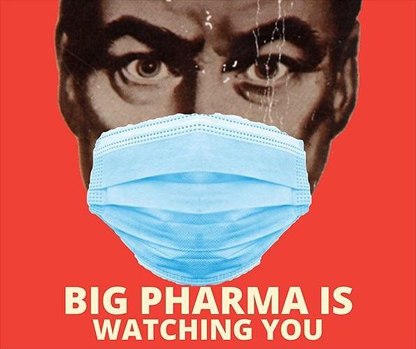 Big-pharma-is-watching-you-coronavirus-m