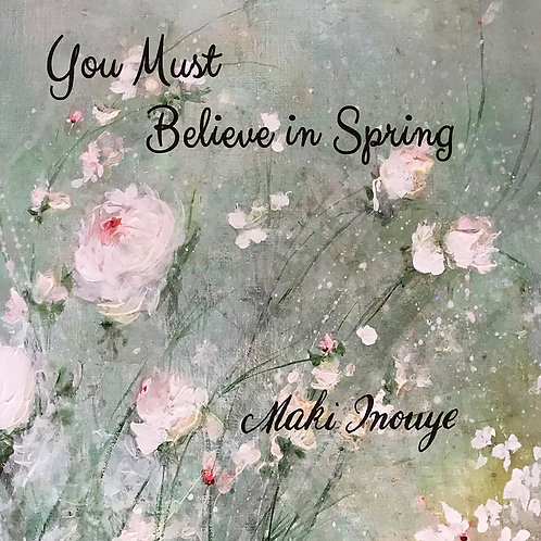 CD「You Must Believe in Spring」