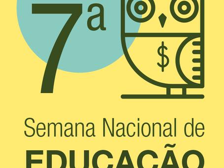 7ª Semana Nacional de Educação Financeira
