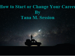 How to Start –or Change – Your Career on the Right Foot