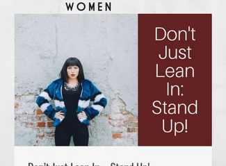 Don't Just Lean In...STAND UP!