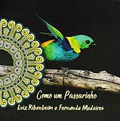 cd_Como um Passarinho.jpg