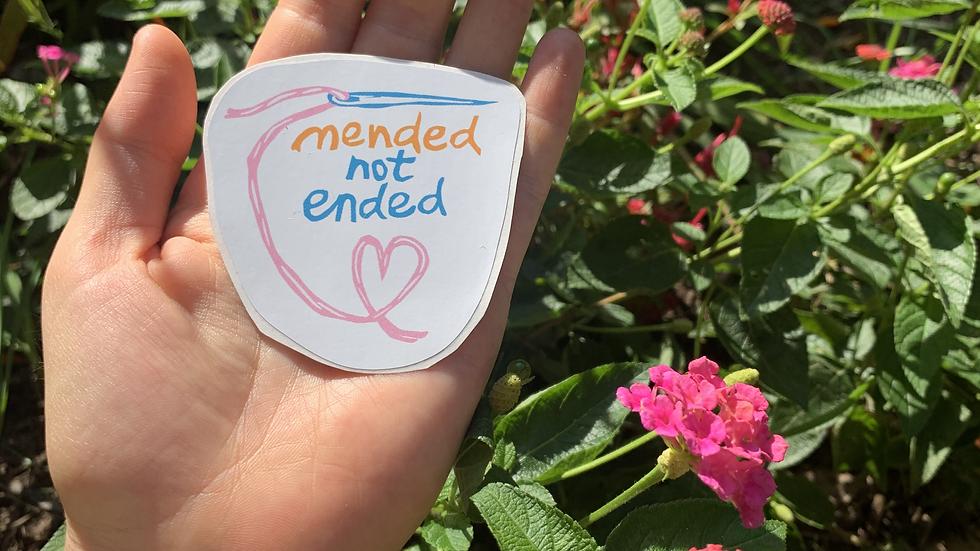 Sticker - Mended Not Ended