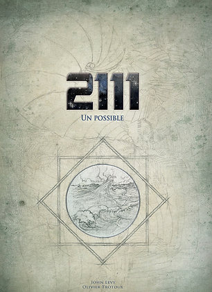 "Conte illustré  ""2111 Un possible"""