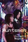 Huntsmen (The Better to Kiss You With Book 2)