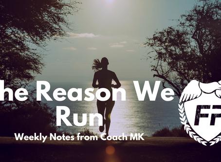 The Reason We Run