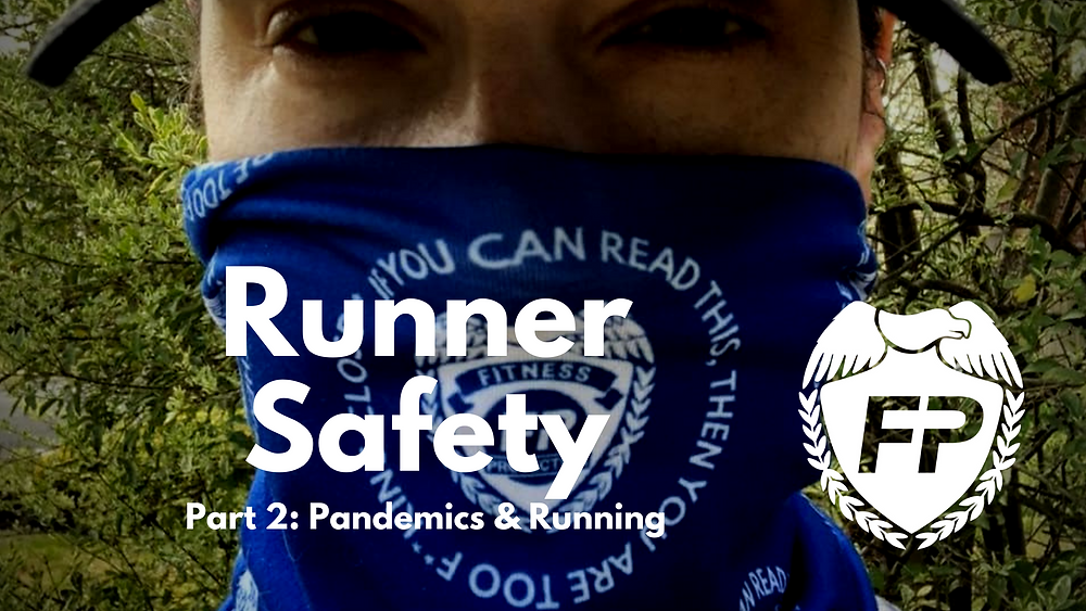 "Runner wearing a neck gaiter from Fitness Protection Program that says ""If you can read this then you are too close"""