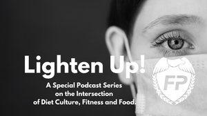 Running Life Podcast Lighten UP! Quarantine Nutrition Quarantine Hygiene Woman in Surgical Face Mask Fitness Protection Program Shield