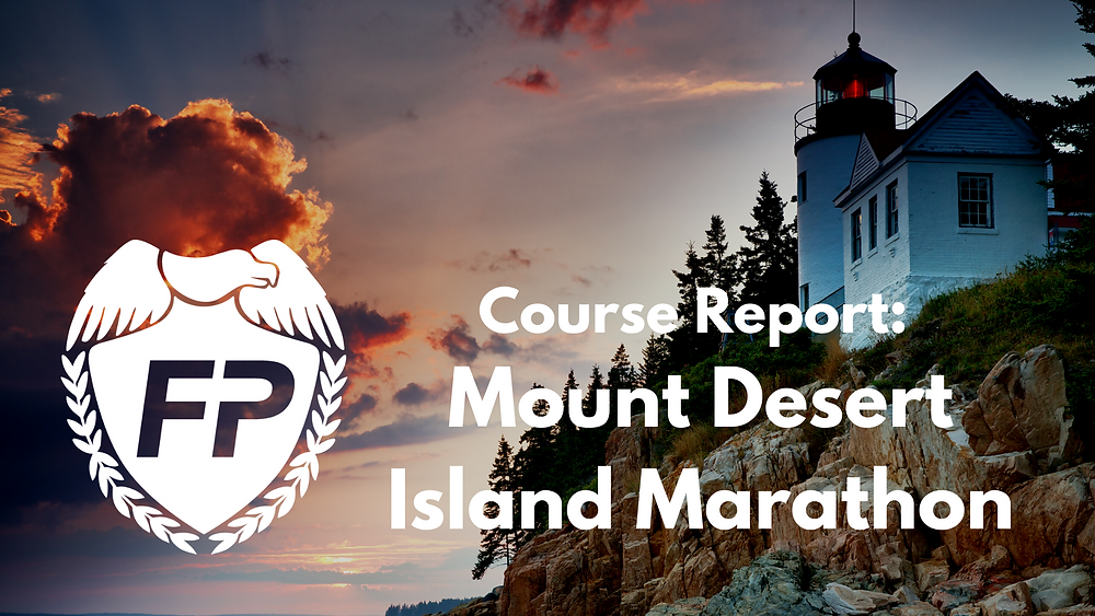 Mount Desert Island Marathon Course Report