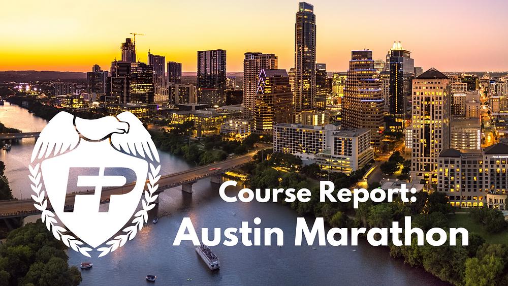 Austin Marathon Course Report Race Strategy