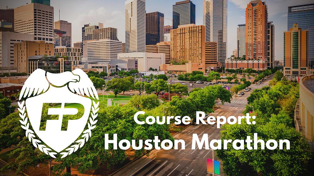 Houston Marathon Course Report Race Strategy
