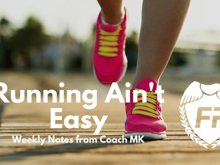 Running Ain't Easy