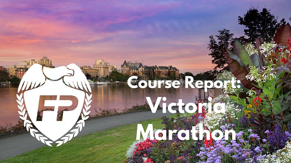 Victoria BC Marathon Course Report
