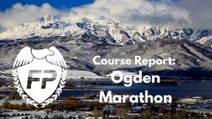 Ogden Marathon Course Report