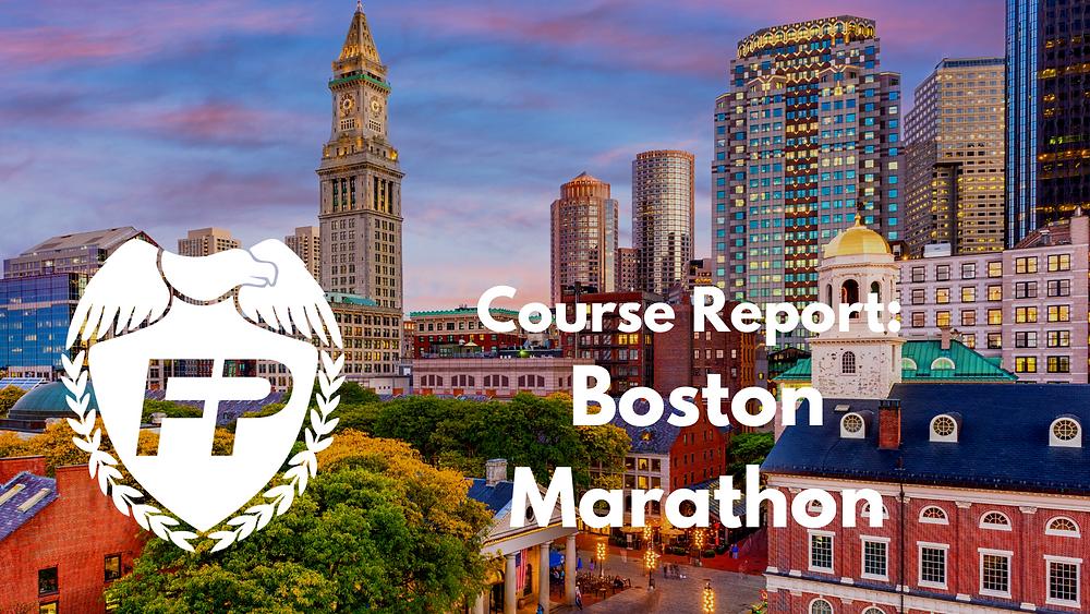 Boston Marathon Course Report